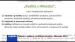 Žádosti o udělení certifikátu Kvalita z Hlinecka 2018