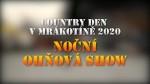 Country den v Mrákotíně 2020 – Noční ohňová show