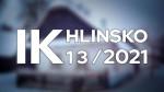 13/2021 Kompletní zpravodajství IK Hlinsko