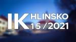 15/2021 Kompletní zpravodajství IK Hlinsko