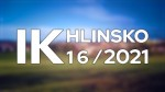 16/2021 Kompletní zpravodajství IK Hlinsko