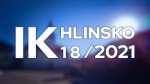 18/2021 Kompletní zpravodajství IK Hlinsko