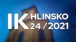 24/2021 Kompletní zpravodajství IK Hlinsko