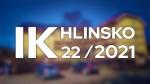 22/2021 Kompletní zpravodajství IK Hlinsko