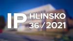 36/2021 Kompletní zpravodajství IP Hlinsko