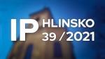 39/2021 Kompletní zpravodajství IP Hlinsko