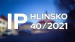 40/2021 Kompletní zpravodajství IP Hlinsko
